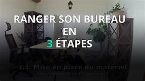 Ranger Son Bureau : ranger son bureau en 3 tapes youtube ~ Zukunftsfamilie.com Idées de Décoration