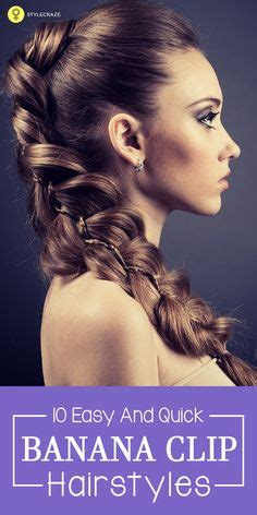 how to make a hair style 1000 ideas about banana clip hairstyles on 3491