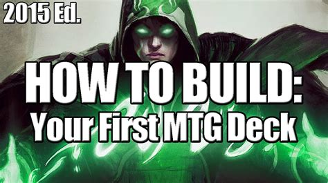 Mtg Modern Decks To Beat 2015 by Deck Builder S Toolkit 2015 How To Build Your Mtg