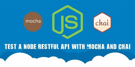 test a node restful api with mocha and chai scotch