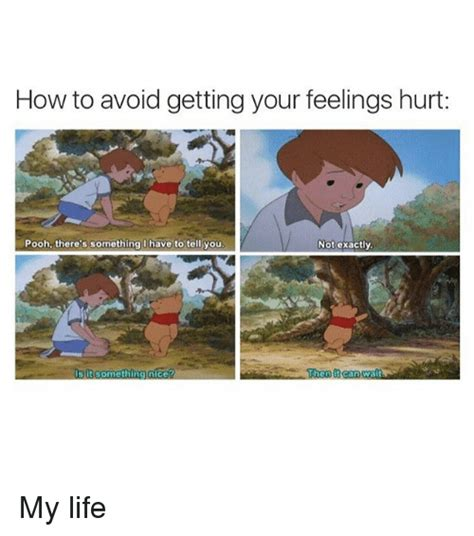 to avoid the s how to avoid getting your feelings hurt pooh there s How