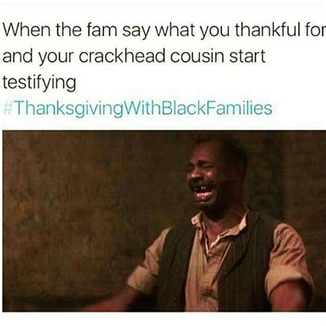 Thanksgiving With Black Families Memes - 131 best thanksgiving with black families memes i found funny images on pinterest black
