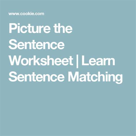 picture  sentence worksheet learn sentence matching