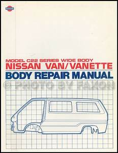 1987 Nissan Van Repair Shop Manual Original