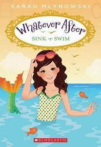 whatever after sink or swim 3 by mlynowski 2014
