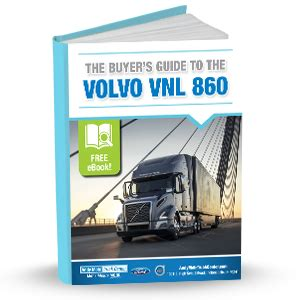 volvo vnl  buying guide andy mohr truck center