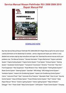 Service Manual Nissan Pathfinder R51 2008 200 By