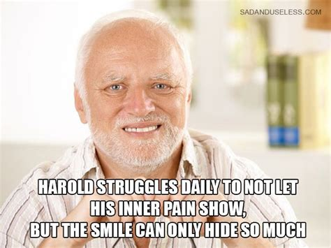 8 Best Hide The Pain Harold Images On Pinterest