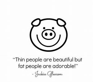 31 best images about Fat Quotes on Pinterest | Fat quotes ...