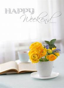 Happy Weekend De : 25 best ideas about happy weekend images on pinterest weekend greetings happy weekend and ~ Eleganceandgraceweddings.com Haus und Dekorationen