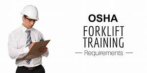 Forklift Training Certificate Template Learn About Osha Forklift Certification Requirements