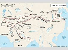 Silk Road Facts, History, & Map Britannicacom