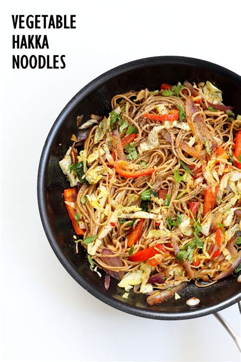 hakka cuisine recipes vegetable hakka noodles 1 pot indo noodles