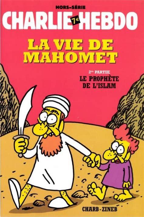 La Vie Des Prophetes by La Vie De Mahomet 2 Le Proph 232 Te De L Islam