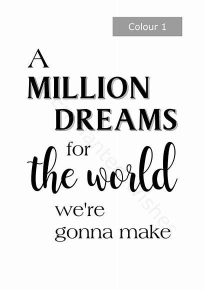 Dreams Million Showman Lyrics Greatest Quote Movie