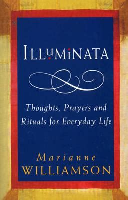 Marianne Williamson Illuminata Illuminata Marianne Williamson 9780712601238