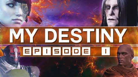 My Destiny  Episode I (destiny Machinima) Youtube