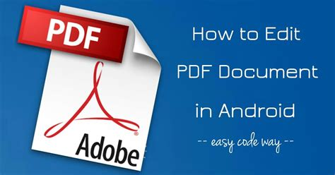 edit pdf android how to edit pdf files on android phone for free 2 ways