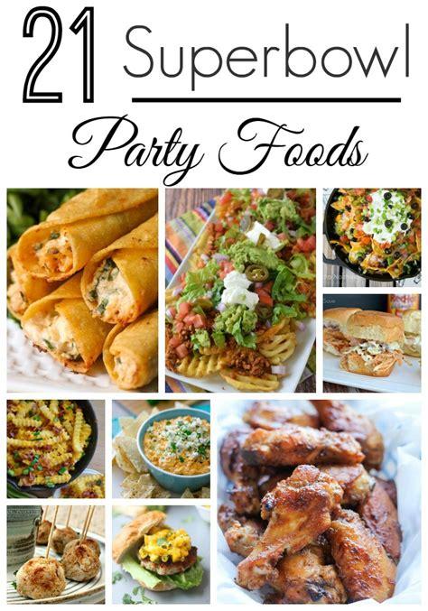 superbowl food super bowl party food recipes