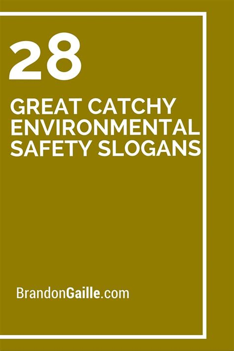 great catchy environmental safety slogans  images