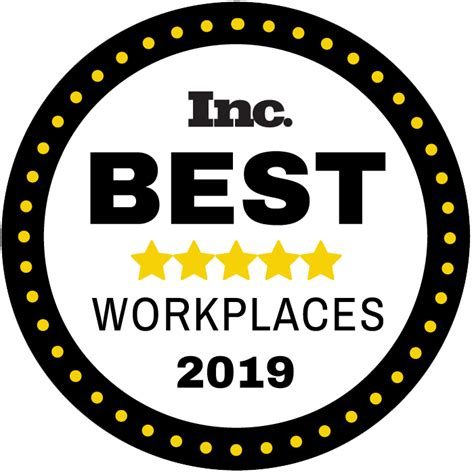 The Best Place To Work by 2019 Inc Best Workplaces