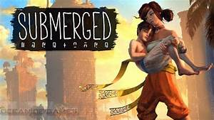 Submerged PC Game Free Download - Ocean Of Games