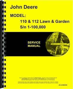John Deere 110 Lawn  U0026 Garden Tractor Service Manual