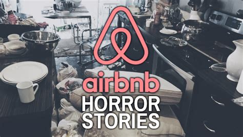 airbnb horror stories top five airbnb nightmares aol