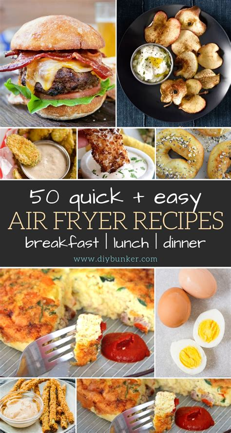 fryer air recipes breakfast dinner lunch diybunker easy meal try these