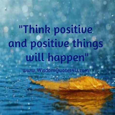 positive positive   happen wisdom quotes