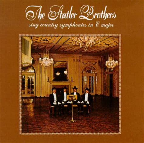 Best country funeral songs for a mom or grandma. Sing Country Symphonies In E Major - The Statler Brothers | Songs, Reviews, Credits | AllMusic