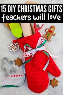 15 diy teacher christmas gifts