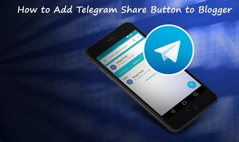 How To Add Telegram Share Button To Blogger