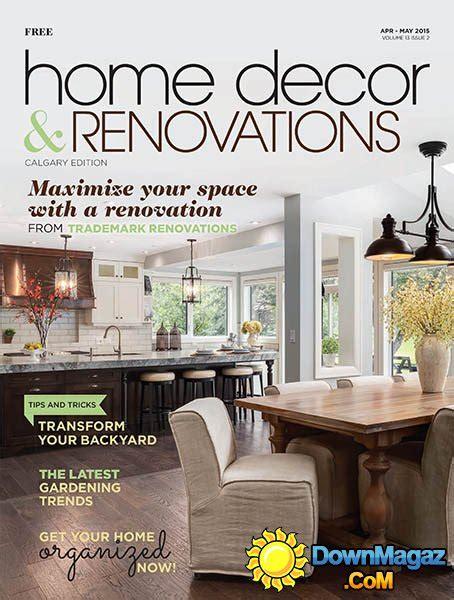 Calgary Home Decor & Renovations  Aprilmay 2015