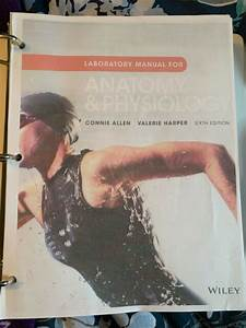 Laboratory Manual For Anatomy And Physiology  6th Edition
