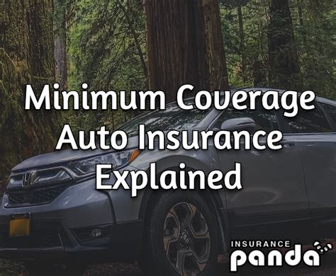 This typically includes liability coverage, but may also include medical payments. Minimum Coverage Auto Insurance Explained Minimum Requirements