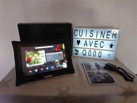 tablette pour recette de cuisine mes recettes de cuisine avec la tablette qooq