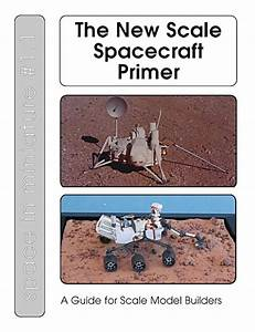 Scale Model News: BOOK REVIEW - THE NEW SCALE SPACECRAFT ...