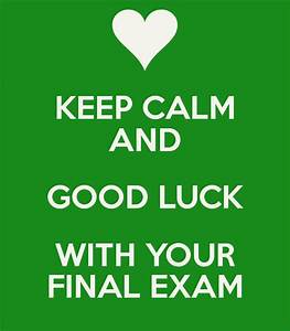 Good Luck For Final Exam | www.imgkid.com - The Image Kid ...