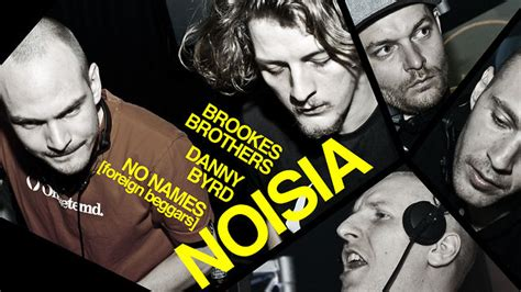 Noisia (live) / Brookes Brothers / Danny Byrd / No Names