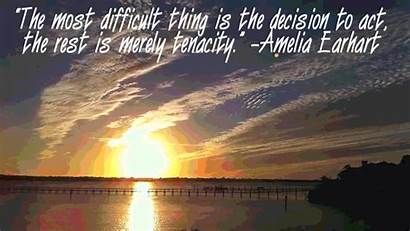 Amelia Earhart Quote Quotes Decision Tenacity Difficult