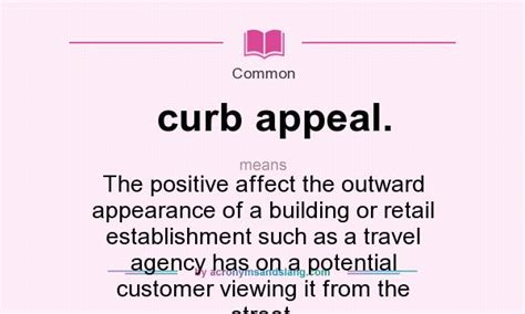 What Does Curb Appeal Mean?  Definition Of Curb Appeal