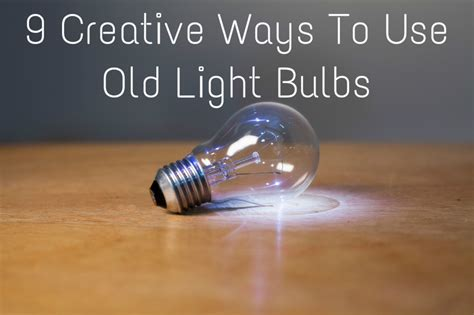 9 creative ways to use light bulbs