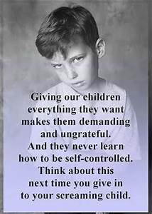 Giving Our Children Everything They Want…. | The Path Less ...