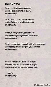 Don'T Give Up Poem by Vaibhav Pandey - Poem Hunter Comments