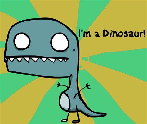 I'm A Dinosaur! By Profoundant On Newgrounds