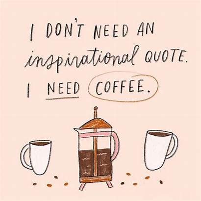 Coffee Quotes Lovers Need Iced Morning Refreshing