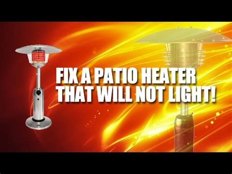 propane patio heater troubleshooting travel the world