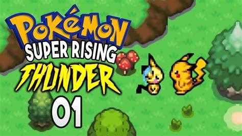 Pokemon ⚡ Super Rising Thunder ⚡ ( Pokemon Rom Hack ) Part