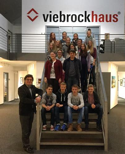 Viebrock Bad Fallingbostel by Betriebserkundung Viebrock Haus Gymnasium Im Schloss